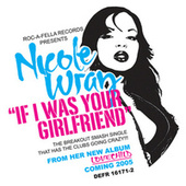 Play & Download If I Was Your Girlfriend by Nicole Wray | Napster