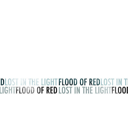 Play & Download Lost in the Light - EP by Flood Of Red | Napster