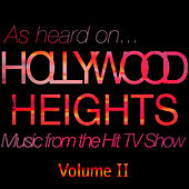 Play & Download (As Heard On) Hollywood Heights - Music From The Hit TV Show Volume II by Various Artists | Napster