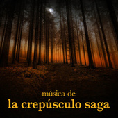 Play & Download Música de la Crepúsculo Saga by Various Artists | Napster