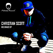 Play & Download His Grace by Christian Scott | Napster