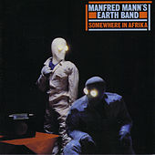 Play & Download Somewhere In Afrika by Manfred Mann | Napster