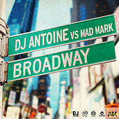 Play & Download Broadway by DJ Antoine | Napster