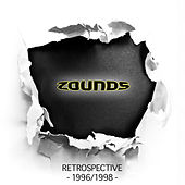 Play & Download Zounds - Retrospective 1996/1999 by Various Artists | Napster
