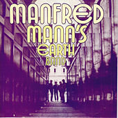 Play & Download Manfred Mann's Earth Band by Manfred Mann | Napster