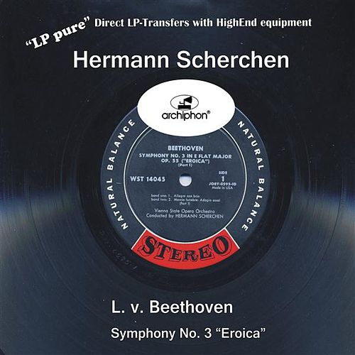 'LP pure' Vol. 2: Scherchen conducts Beethoven, Symphony No. 3 by Vienna State Opera Orchestra