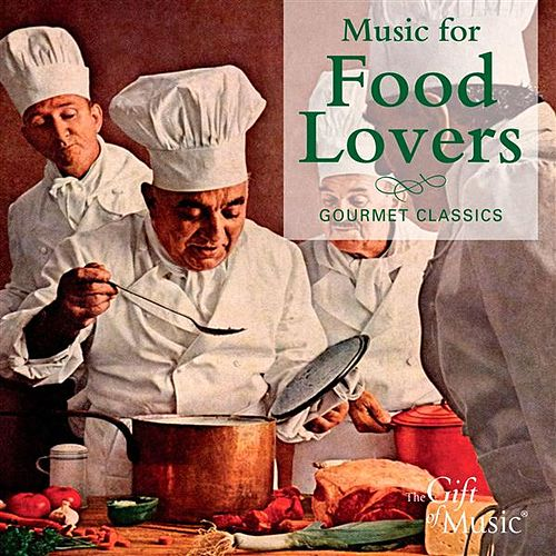 Music for Food Lovers by Various Artists