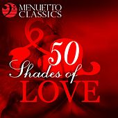 Play & Download 50 Shades of Love by Various Artists | Napster