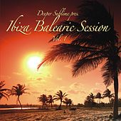 Ibiza Balearic Session Vol. 1 by Various Artists