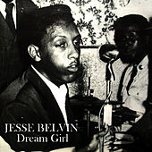 Play & Download Dream Girl by Jesse Belvin | Napster