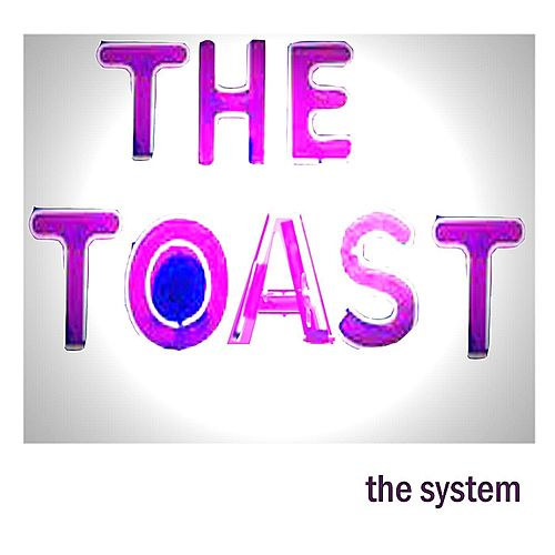 Play & Download The Toast by The System | Napster