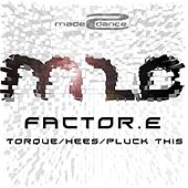 Torque / Hees / Pluck This by Factor E