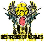 Destroyer Of Worlds - EP by Various Artists