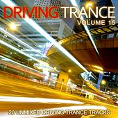 Play & Download Driving Trance Volume 15 - EP by Various Artists | Napster