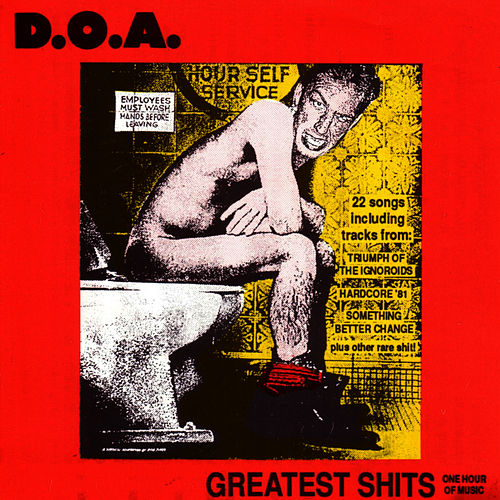 Greatest Shits by D.O.A.