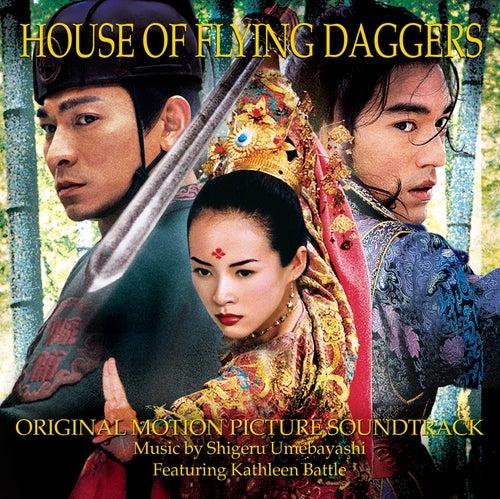 Play & Download House Of Flying Daggers by Shigeru Umebayashi | Napster