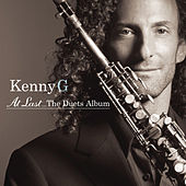 At Last...The Duets Album by Kenny G