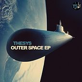 Play & Download Outer Space EP by Thesys | Napster