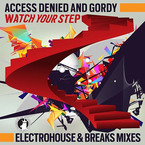 Play & Download Watch your step! by Access Denied | Napster