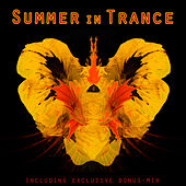 Play & Download Summer In Trance (incl. Non-Stop Mix) by Various Artists | Napster