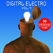 Digital Electro Vol. 4 - 30 Underground Electro-House Tunes by Various Artists