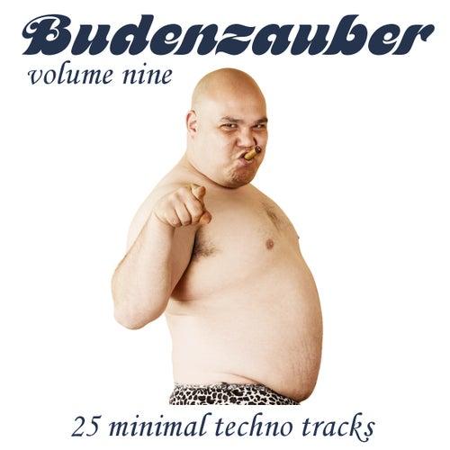 Budenzauber Vol. 9 - 25 Minimal Techno Tracks by Various Artists