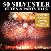 50 Silvester Feten & Party Hits von Various Artists