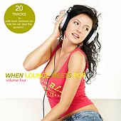 When Lounge Meets Pop Vol. 4 by Various Artists