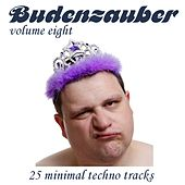 Budenzauber Vol. 8 - 25 Minimal Techno Tracks by Various Artists