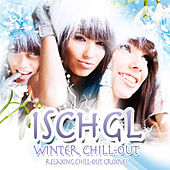 Play & Download Ischgl - Winter Chill-Out - Relaxing Chill-Out Grooves by Various Artists | Napster