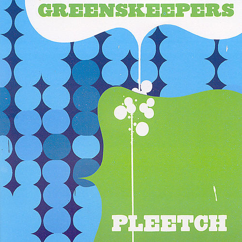 Play & Download Pleetch by Greenskeepers | Napster
