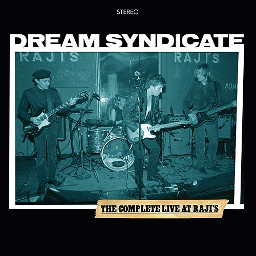 Play & Download The Complete Live At Raji's by The Dream Syndicate | Napster