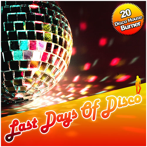 Play & Download Last Days Of Disco by Various Artists | Napster