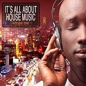 Play & Download It's All About House Music! by Various Artists | Napster
