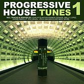 Play & Download Progressive House Tunes Vol.1 by Various Artists | Napster