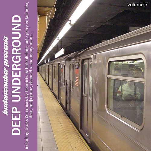 Budenzauber pres. Deep Underground Vol. 7 by Various Artists