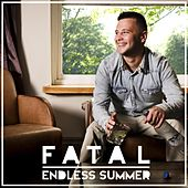 Play & Download Endless Summer by Fatal | Napster