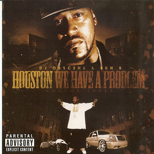 Houston We Have A Problem 3 by Various Artists
