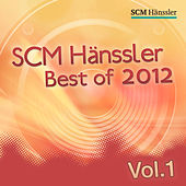 SCM Hänssler - Best of 2012 Vol. 1 by Various Artists