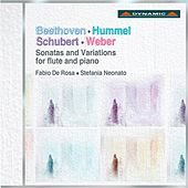 Play & Download Beethoven, Hummel, Schubert & Weber: Sonatas and Variations for flute and piano by Fabio De Rosa | Napster