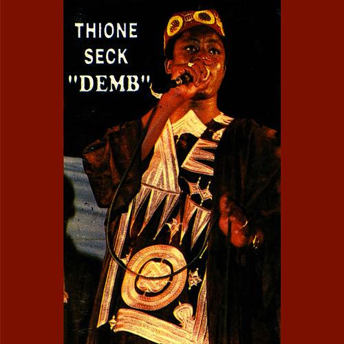 Play & Download Demb by Thione Seck | Napster