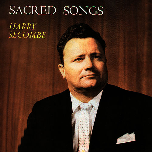 Play & Download Sacred Songs by Harry Secombe | Napster