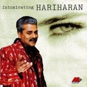 Play & Download Intoxicating Hariharan by Hariharan | Napster