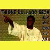 Play & Download Demb II by Thione Seck | Napster