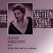 Play & Download The Shelton Sound by Anne Shelton | Napster