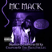 Play & Download Chapters of tha Mack for Life (Dragged-N-Chopped) by M.C. Mack | Napster