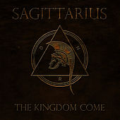 Play & Download The Kingdom Come by Sagittarius | Napster