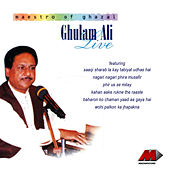 Play & Download Ghulam Ali Live by Ghulam Ali | Napster