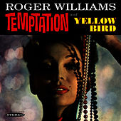 Play & Download Temptation / Yellow Bird by Roger Williams | Napster