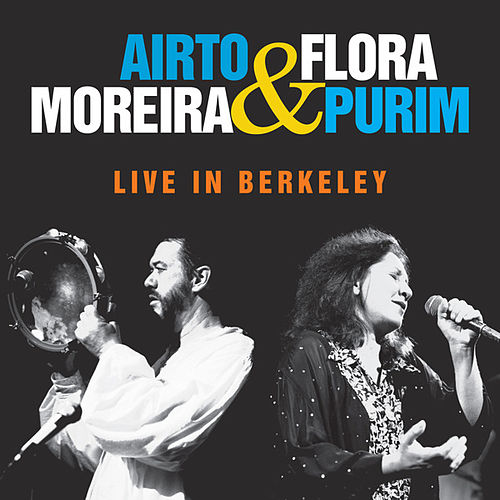 Live in Berkeley by Airto Moreira